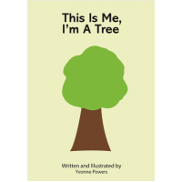 This Is Me, I'm A Tree