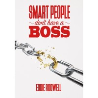 Smart People Don't Have A Boss