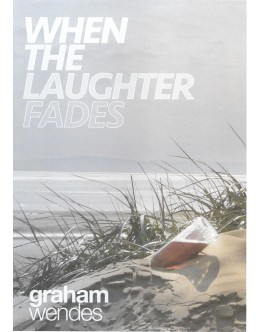 When The Laughter Fades